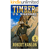 "Timber: United States Marshal: Wilde's Prairie: The Exciting Fourth Western In The ""Timber: United States Marshal"" Series! (Timber: United States Marshal Western Series Book 4)"