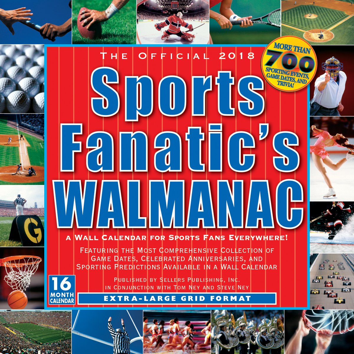 The Official Sports Fanatic's Walmanac: A Wall Calendar For Sports Fans Everywhere 2018 Wall Calendar (CA0164) by Sellers Publishing, Inc.