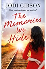 The Memories We Hide: Can you trust your memories? Kindle Edition