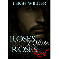 Roses White, Roses Red: A Gay Fairy Tale (English Edition)