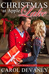 Christmas at Apple Lake: Second Chance Love (Apple Lake Series Book 1) Kindle Edition