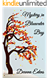 Mystery in Bluewater Bay (The Bluewater Bay Series Book 3)