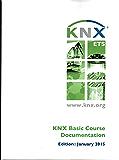KNX Basic Course Documentation (English Edition)