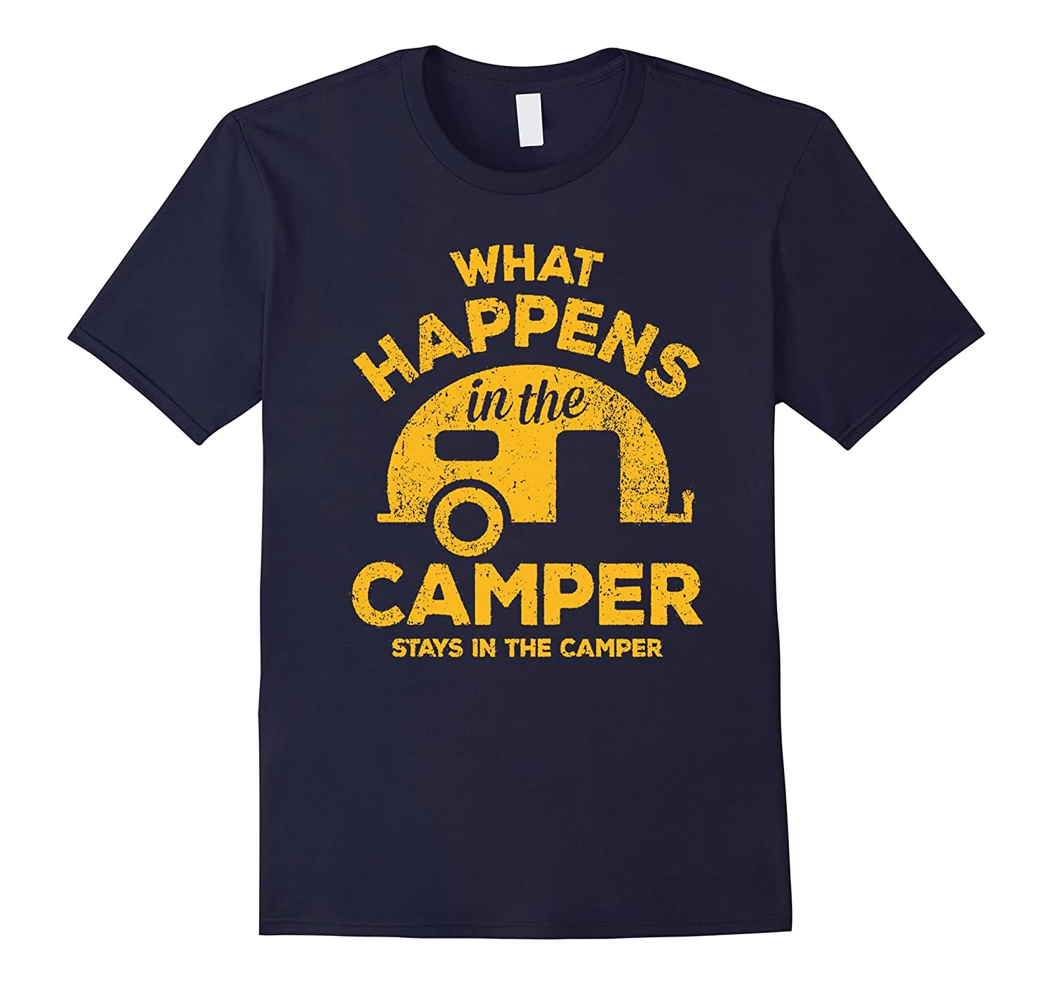 Camping t-shirt What Happens In Camper Stays In Camper-T-Shirt