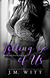 Letting Go of Us: Anchored Hearts Vol. 3