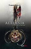 Aeternia - tome 02 - L'envers du monde: L'envers du monde