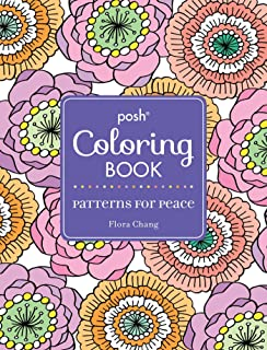 Posh Adult Coloring Book Patterns For Peace Books