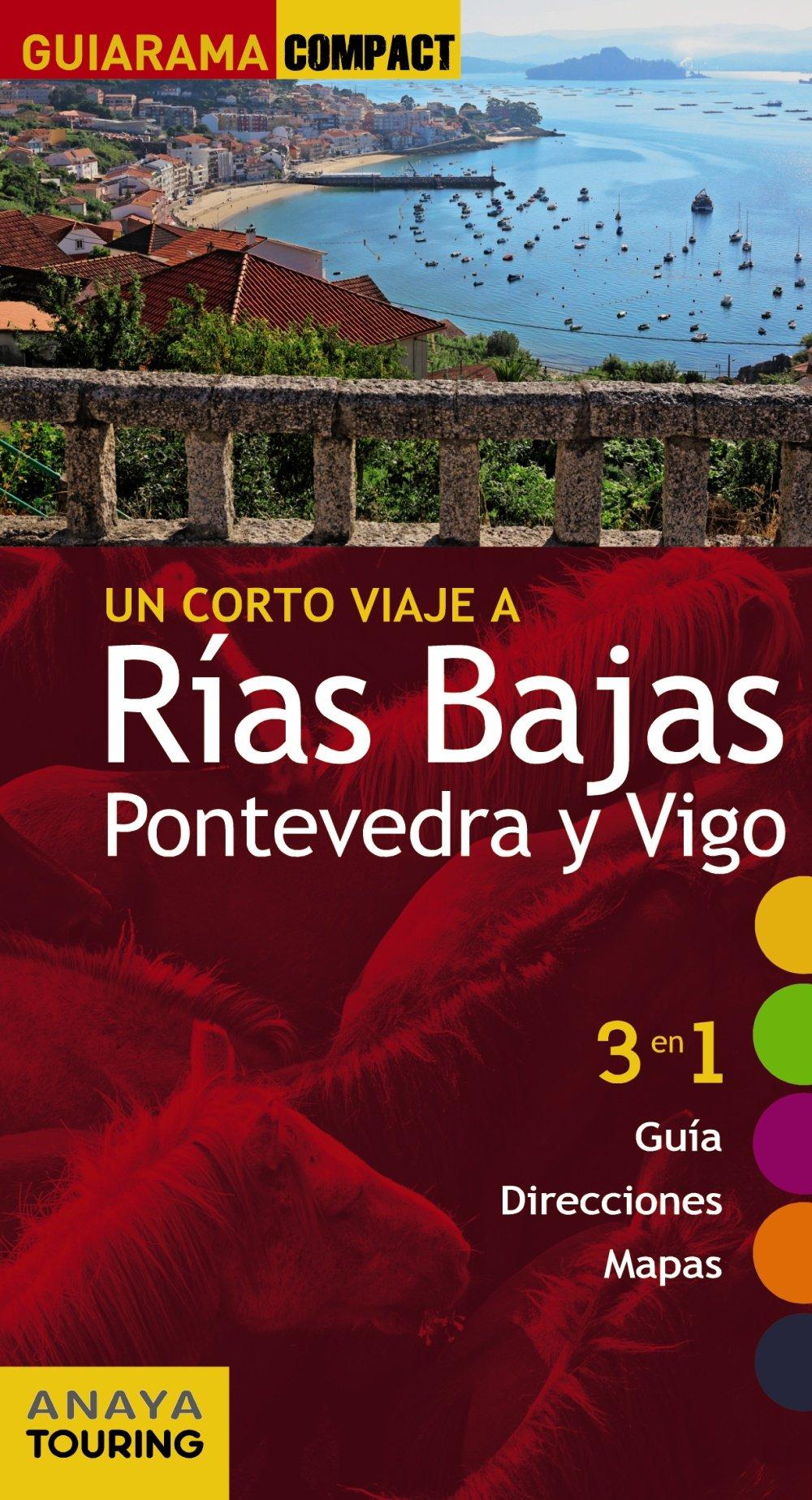 Rías Bajas. Pontevedra y Vigo Guiarama Compact - España ...