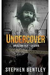 Undercover: Operazione Julie - La Verità (Italian Edition) Kindle Edition
