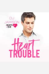 Heart Trouble: Hearts and Health, Book 1 Audible Audiobook
