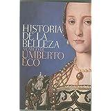 Historia de la belleza / History of Beauty (Spanish Edition)