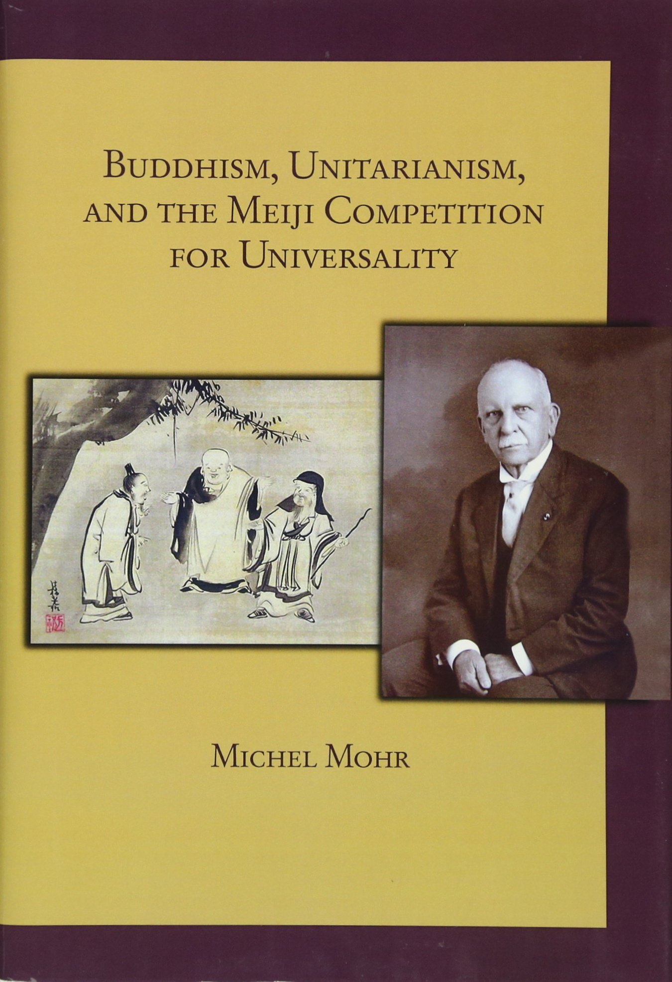 Buddhism, Unitarianism, and the Meiji Competition for Universality (Harvard East Asian Monographs) pdf epub