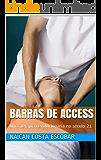 Barras de Access : uma Terapia revolucionária no século 21