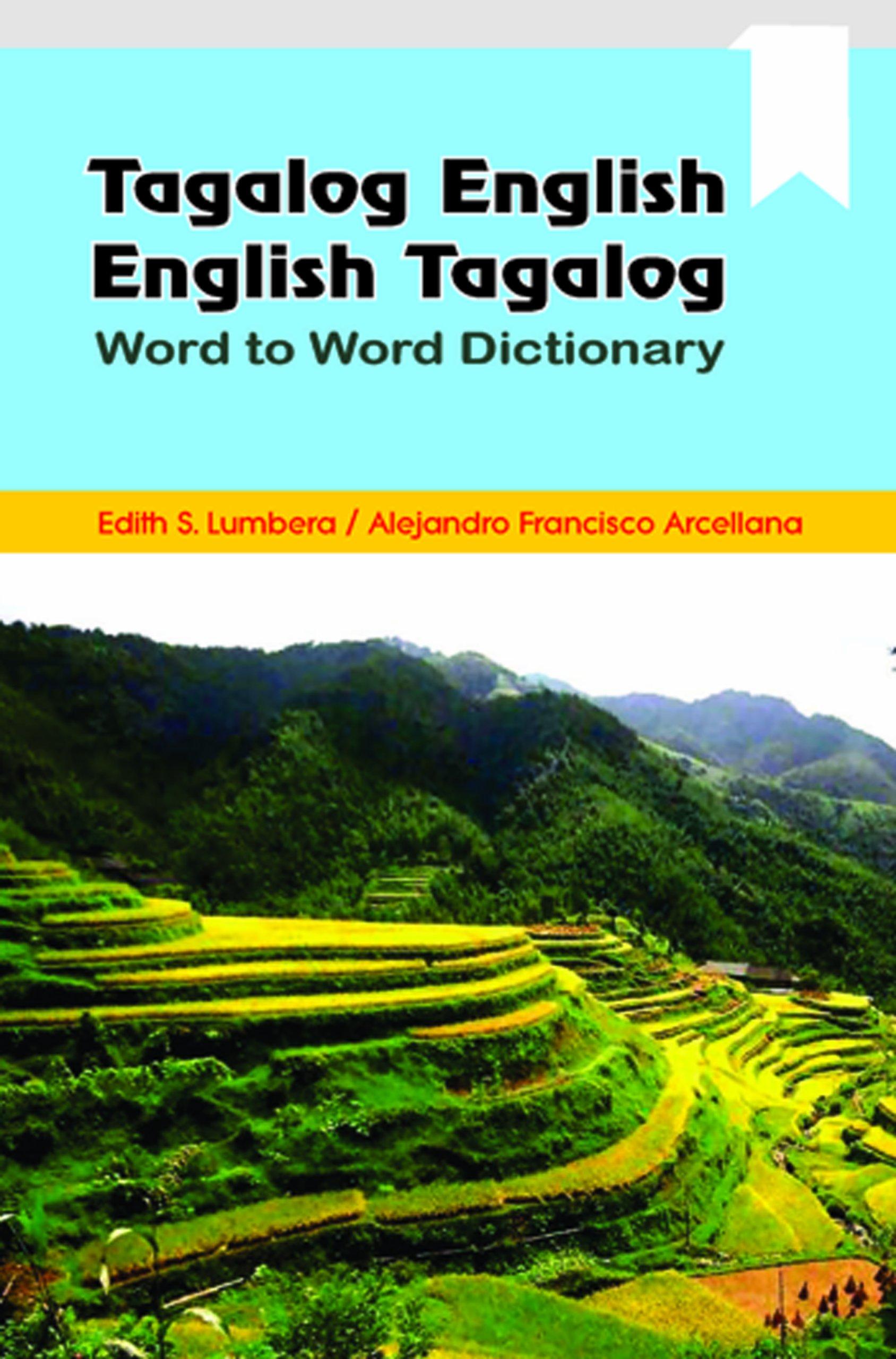 Tagalog / English   English / Tagalog Word to Word Dictionary ...