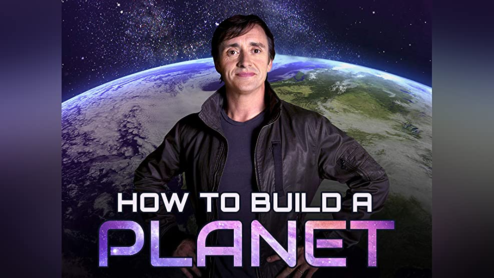 How To Build A Planet - Season 1