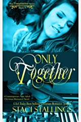Only Together: A Contemporary New Adult Christian Romance Novel (The Imagination Series Book 5) Kindle Edition