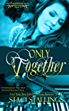 Only Together: A Contemporary New Adult Christian Romance Novel (The Imagination Series Book 5)