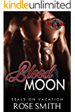 Blood Moon (Special Forces: Operation Alpha) (SEALs on Vacation Book 2)