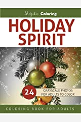 Holiday Spirit: Grayscale Coloring Book for Adults Paperback