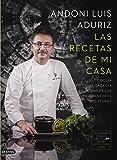 Las recetas de mi casa: Cocina para cada día de uno de los mejores chefs del mundo