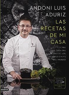 Las recetas de mi casa: Cocina para cada día de uno de los mejores chefs