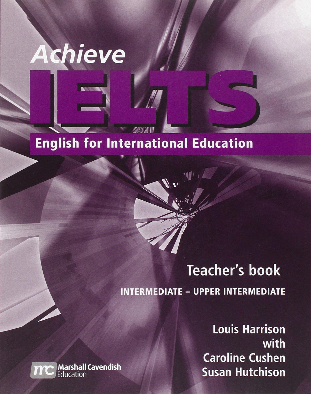 Achieve IELTS Teacher's Book - Intermediate - Upper