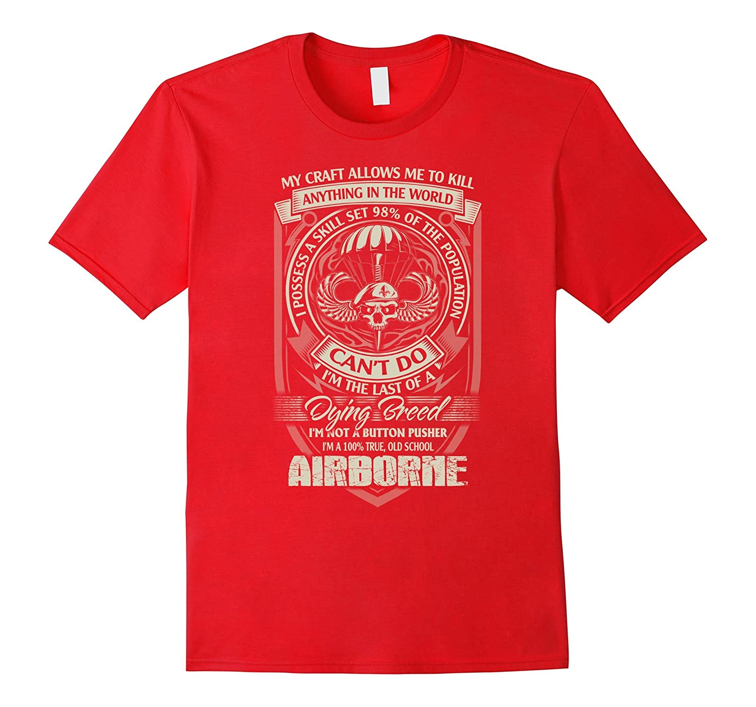 Airborne T-shirt , my craft allows me to kill anything in th-TH