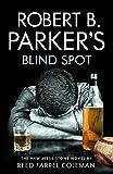 Robert B. Parker's Blind Spot (Jesse Stone 13)
