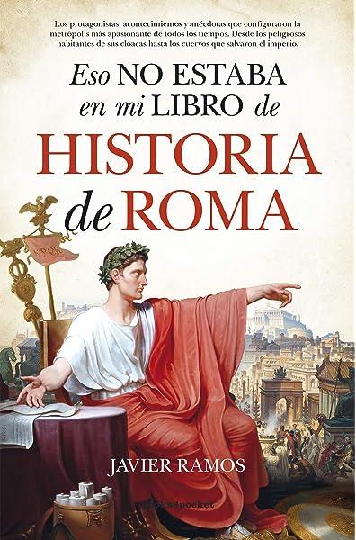 Eso no estaba en mi libro de Historia de Roma B Ensayo y ...