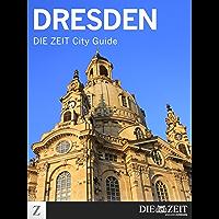 Dresden: DIE ZEIT City Guide (German Edition)
