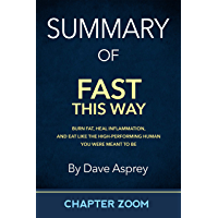 Summary of Fast This Way by Dave Asprey (English Edition)