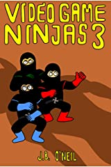 Video Game Ninjas 3: Rise of the Ogre King Kindle Edition