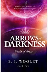 Arrows of Darkness (World of Arcas Book 2)