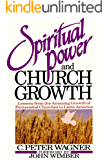 Spiritual Power and Church Growth: Lessons from the Amazing Growth of Pentecostal Churches in Latin America