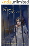 In the Enemy's Service (Annals of Alasia)