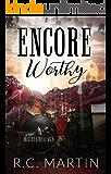 Encore Worthy: A Rock Star Romance (Mountains & Men Book 1)