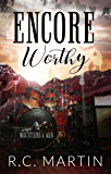 Encore Worthy (Mountains & Men Book 1)