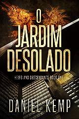 O Jardim Desolado (Portuguese Edition) Kindle Edition