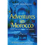 My 1001 Nights: Tales and Adventures from Morocco