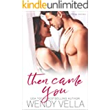 Then Came You (Lake Howling Book 7)
