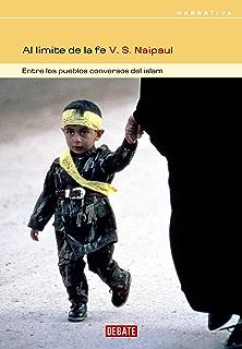 Al límite de la fe: Entre los pueblos conversos del Islam (Spanish Edition)