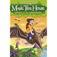 Magic Tree House 1: Valley of the Dinosaurs (English Edition)