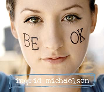Ingrid Michaelson - Be OK - Amazon.com Music