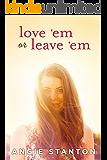 Love 'Em or Leave 'Em