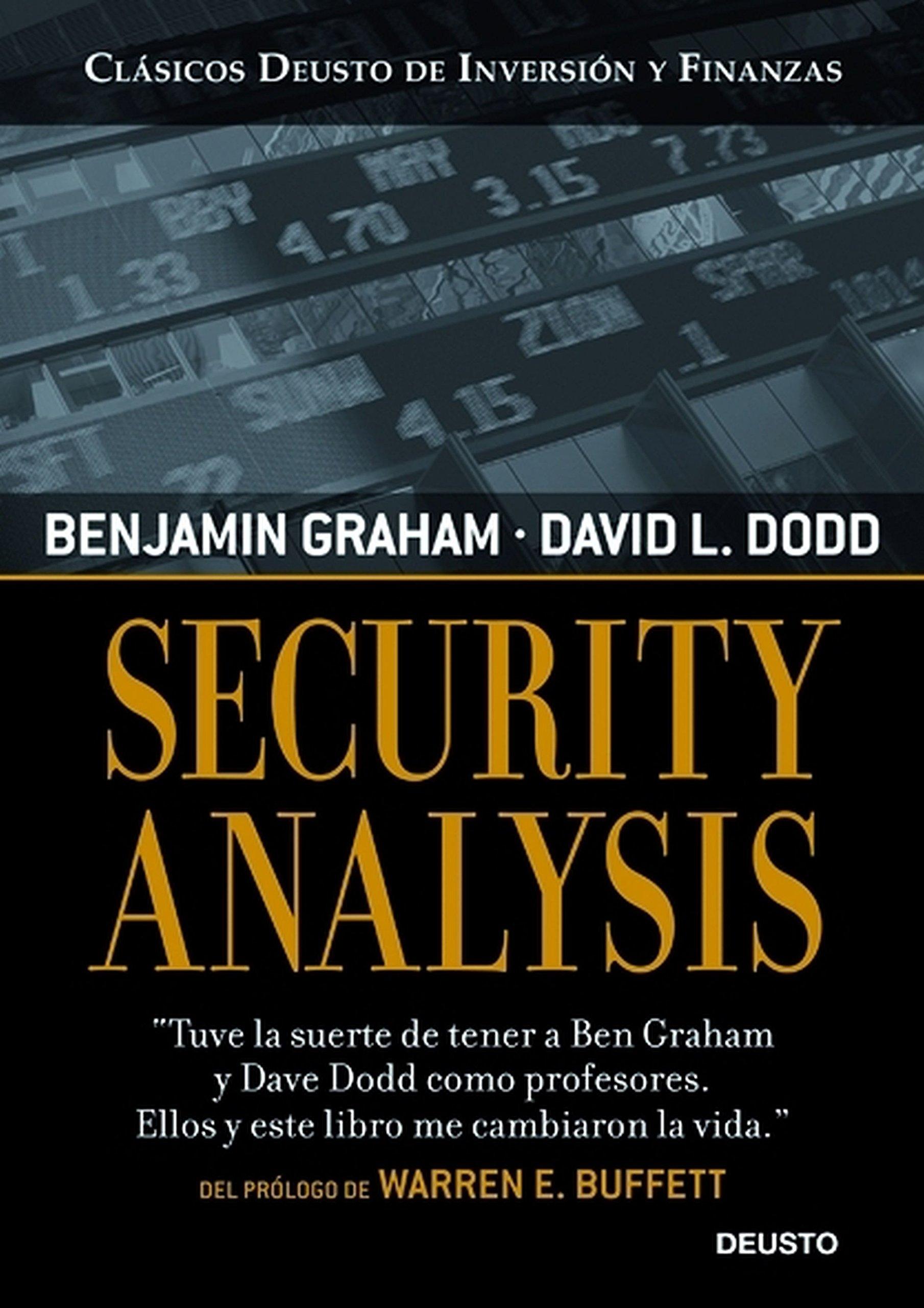 Security Analysis Clásicos Deusto de Inversión y Finanzas: Amazon.es:  Benjamin Graham, David Dodd: Libros