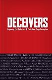 Deceivers: Exposing Evil Seducers & Their Last Days Deception