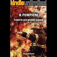 """IL POMPIERE - Tutte le più grandi paure: Regalo divertente per pompieri. Il libro contiene la scritta """"Il pompiere paura non ne ha!"""". Idea regalo compleanno uomo. Idee gadget libri vigili del fuoco."""