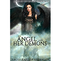 An Angel and Her Demons: A WhyChoose Angel Romance (Mates of the Realms: Immortals Book 0) (English Edition)
