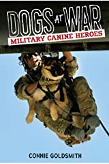 Dogs at War: Military Canine Heroes Library Binding