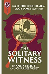 The Solitary Witness: A Sherlock and Lucy Short Story (The Sherlock and Lucy Mystery Series Book 20) Kindle Edition
